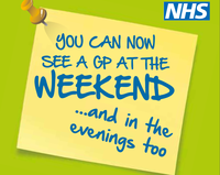 You can now see a GP at the Weekend and in the evenings too